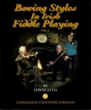 Bowing Styles in Irish Fiddle Playing: Volume 2